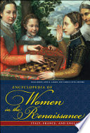 Encyclopedia of Women in the Renaissance Book