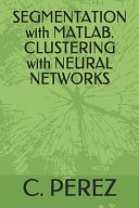 Segmentation with Matlab  Clustering with Neural Networks Book