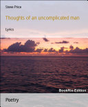 Thoughts of an uncomplicated man