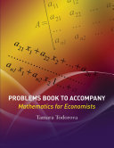 Problems Book to Accompany Mathematics for Economists