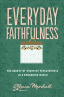 Everyday Faithfulness