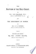 The baptism of the holy Ghost  by A  Mahan  and The enduement of power  by C G  Finney