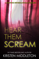 Don T Forget To Scream A Gripping Serial Killer Thriller