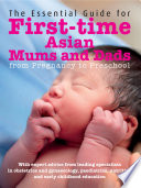 The Essential Guide to First-time Asian Mums