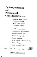 Cyclopolymerization and Polymers with Chain ring Structures