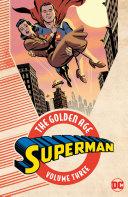 Superman: The Golden Age Vol. 3 [Pdf/ePub] eBook
