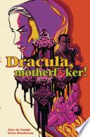 Dracula  Motherf  ker