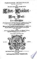 Parnassus medicinalis illustratus  oder     Thier Kr  uter  und Berg Buch  sampt der Salernischen Schul  etc