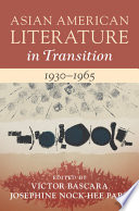 Asian American Literature in Transition  1930   1965  Volume 2 Book
