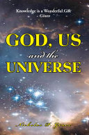 God, Us and the Universe