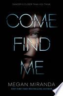 Come Find Me