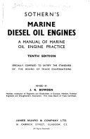 Marine Diesel Oil Engines; a Manual of Marine Oil Engine Practice; Specially Compiled to Satisfy the Standard of the Board of Trade Examinations