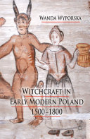 Pdf Witchcraft in Early Modern Poland, 1500-1800