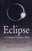 Eclipse: A Celestical Shadow Play