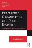 Preference Organisation and Peer Disputes