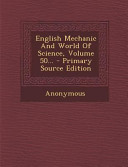 English Mechanic And World Of Science Volume 50 Primary Source Edition
