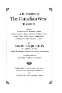 A History of the Canadian West to 1870 71 Book PDF