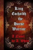 King Eochaidh the Horse Warrior