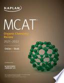 MCAT Organic Chemistry Review 2021 2022