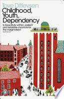 Childhood  Youth  Dependency