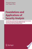 Foundations and Applications of Security Analysis