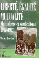 Liberté, égalité, mutualité