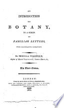 An Introduction to Botany  in a Series of Familiar Letters  Etc Book