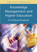 Knowledge Management And Higher Education A Critical Analysis
