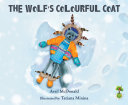 The Wolf s Colourful Coat