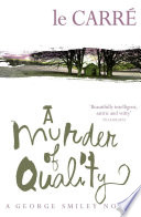 A Murder of Quality Book