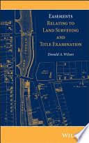 Book Cover: Easements Relating to Land Surveying and Title Examination