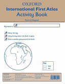 Oxford International First Atlas Activity Book  2011