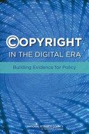 Copyright in the Digital Era: