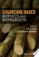 Sugarcane based Biofuels and Bioproducts Book