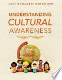 Understanding Cultural Awareness