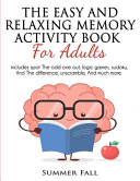 The Easy and Relaxing Memory Activity Book for Adult