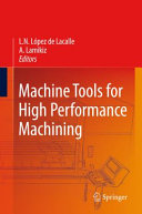 Machine Tools for High Performance Machining