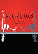 At Bully Hills