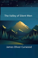 Pdf The Valley of Silent Men Illustrated