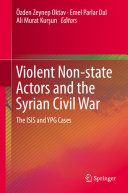 Violent Non state Actors and the Syrian Civil War