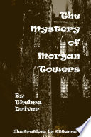The Mystery of Morgan Towers