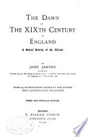 The Dawn of the XIXth Century in England