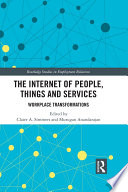 The Internet of People  Things and Services