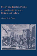 Poetry and Jacobite Politics in Eighteenth Century Britain and Ireland