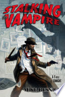 Stalking the Vampire Book