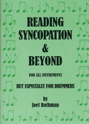 READING SYNCOPATION and BEYOND for ALL INSTRUMENTS But ESPECIALLY for DRUMMERS
