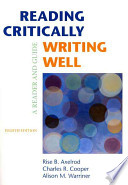 Reading Critically, Writing Well : A Reader and Guide + Rules for Writers With Tabs With 2009 Mla Update