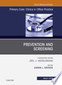 Prevention and Screening  An Issue of Primary Care  Clinics in Office Practice  Ebook