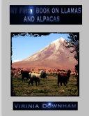 My First Book on Llamas and Alpacas