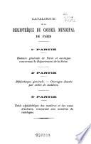 Catalogue des livres composant la bibliothèque du Conseil municipal de Paris